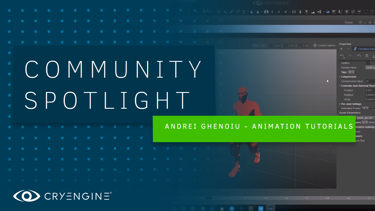 CRYENGINE Master Class: Andrei Ghenoiu's Community Tutorials on programming and animation