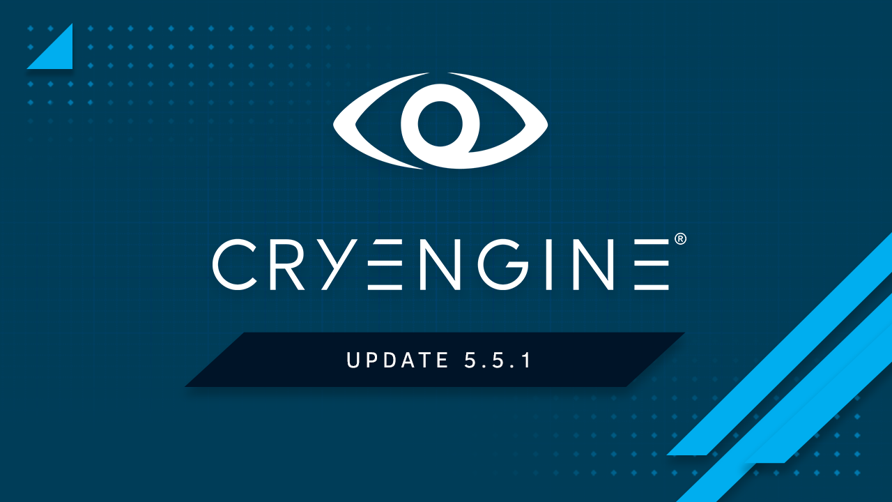CRYENGINE 5.5.1 is now available