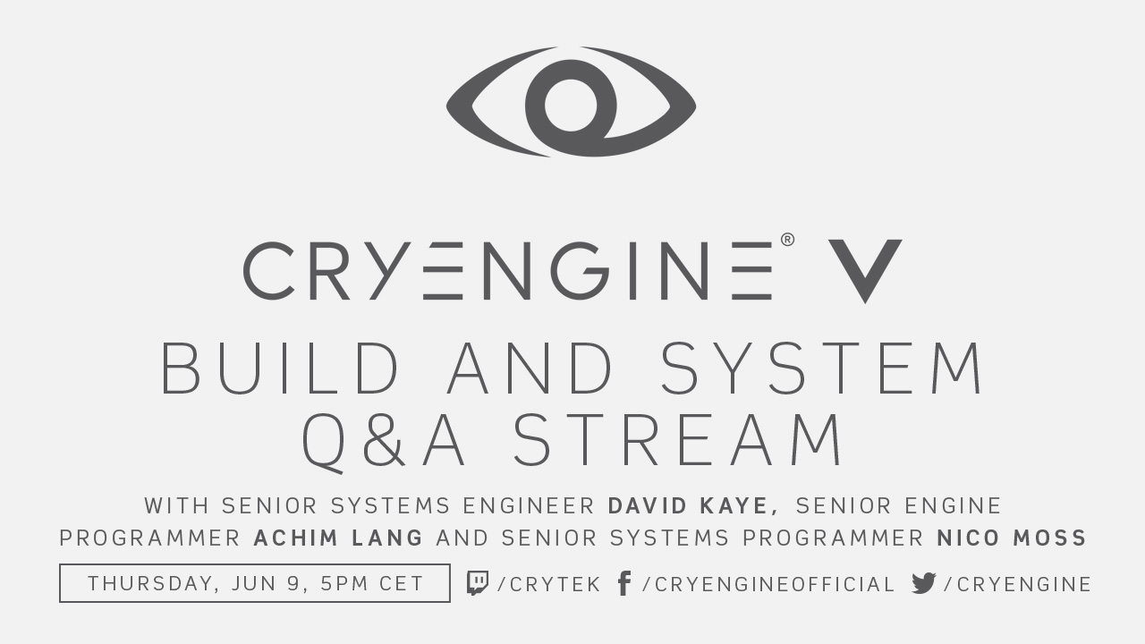 CRYENGINE on Twitch: Q&A Stream with CRYENGINE devs