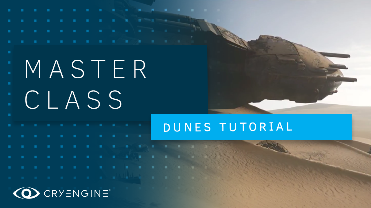 CRYENGINE Master Class: Setting up a sweet sci-fi sand dune with Quixel Megascans
