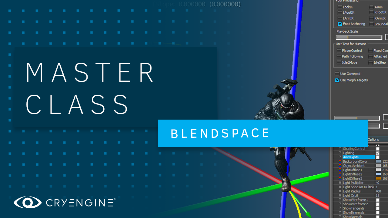 CRYENGINE Master Class: Blendspace