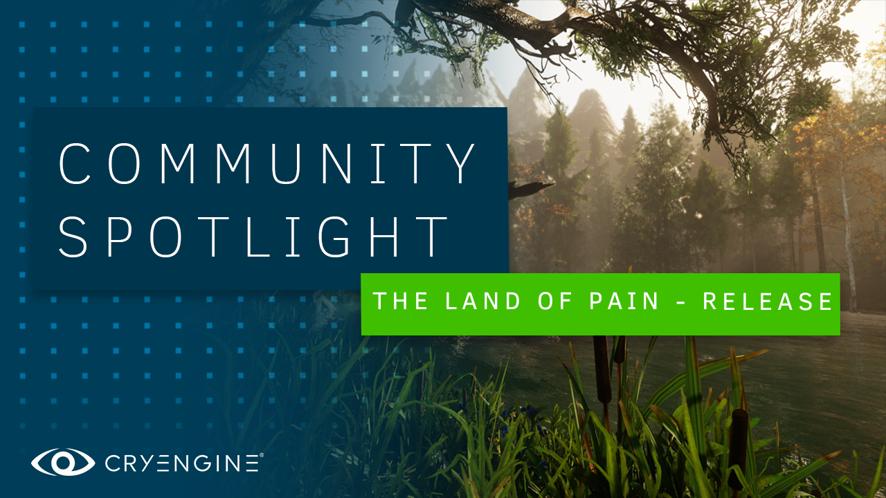 'The Land of Pain' releases today - check out the developer's exclusive tutorial on CRYENGINE vs Megascans!