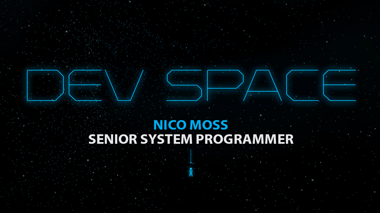 Dev Space: Nico Moss