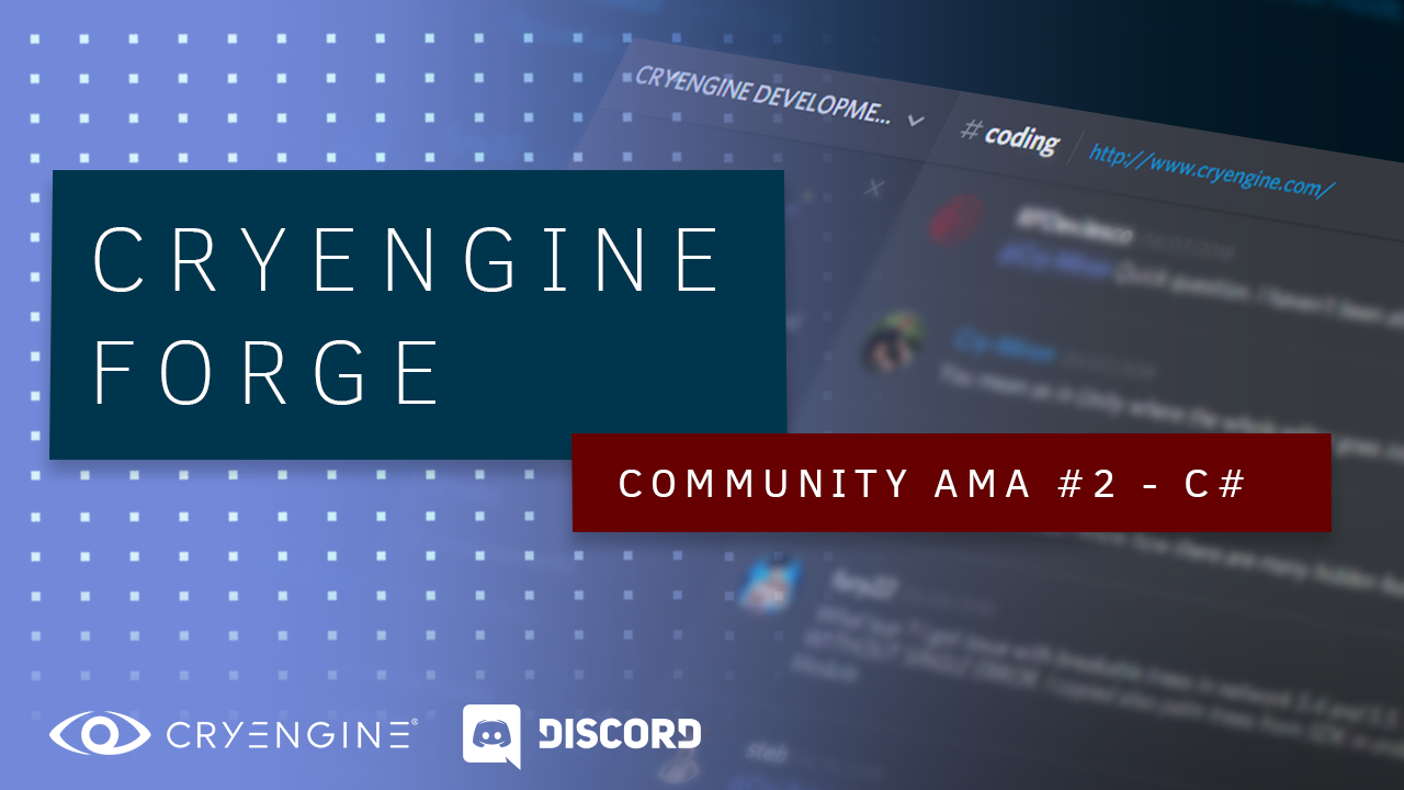 CRYENGINE Discord AMA with Michael & Nic
