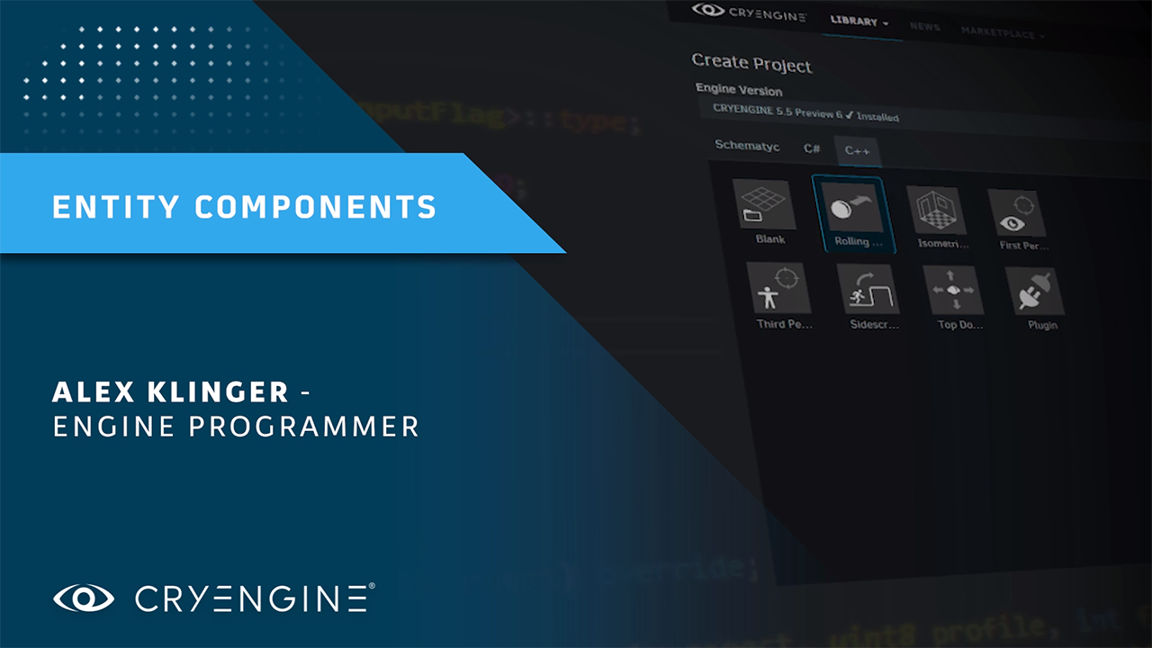 CRYENGINE Master Class – Introduction to Entity Components