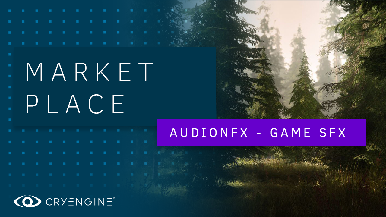 Marketplace Spotlight – Add immersion to your project with sweet SFX from Audionfx