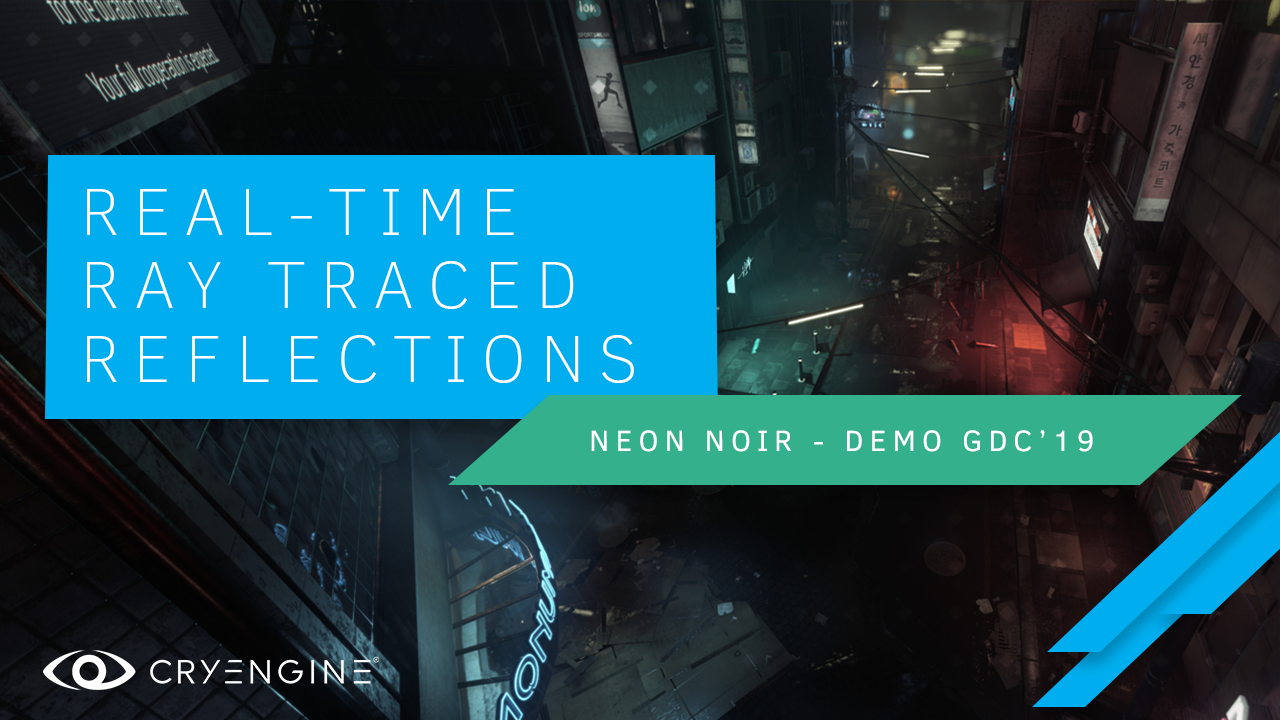 Crytek Releases Neon Noir, A Real-Time Ray Tracing Demonstration For CRYENGINE