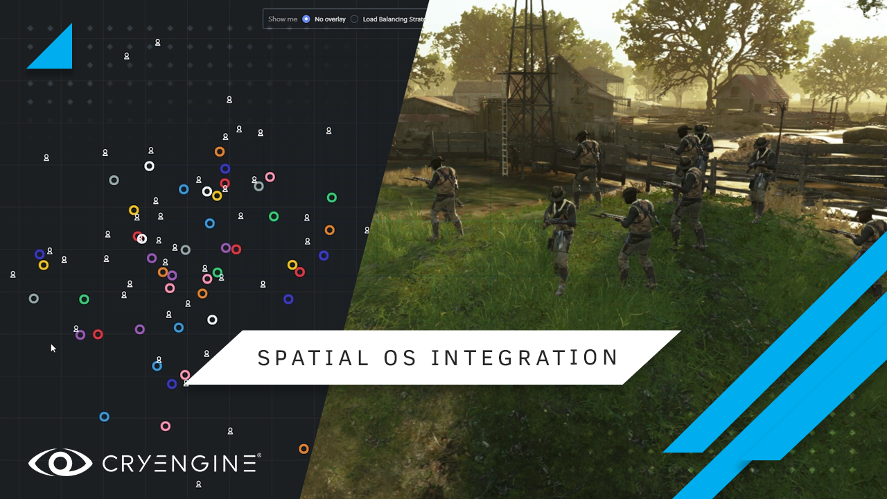 CRYENGINE's SpatialOS Integration Update