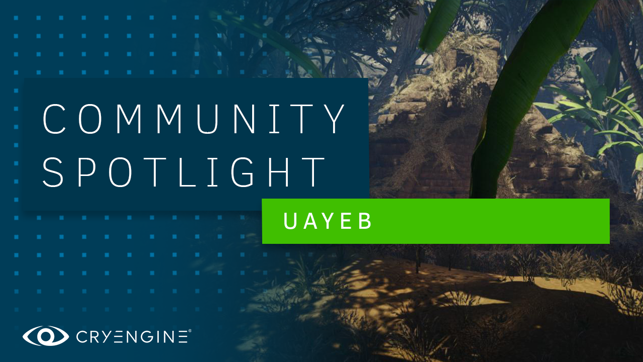 CRYENGINE Community Spotlight – Adventure Survival Puzzle game UAYEB