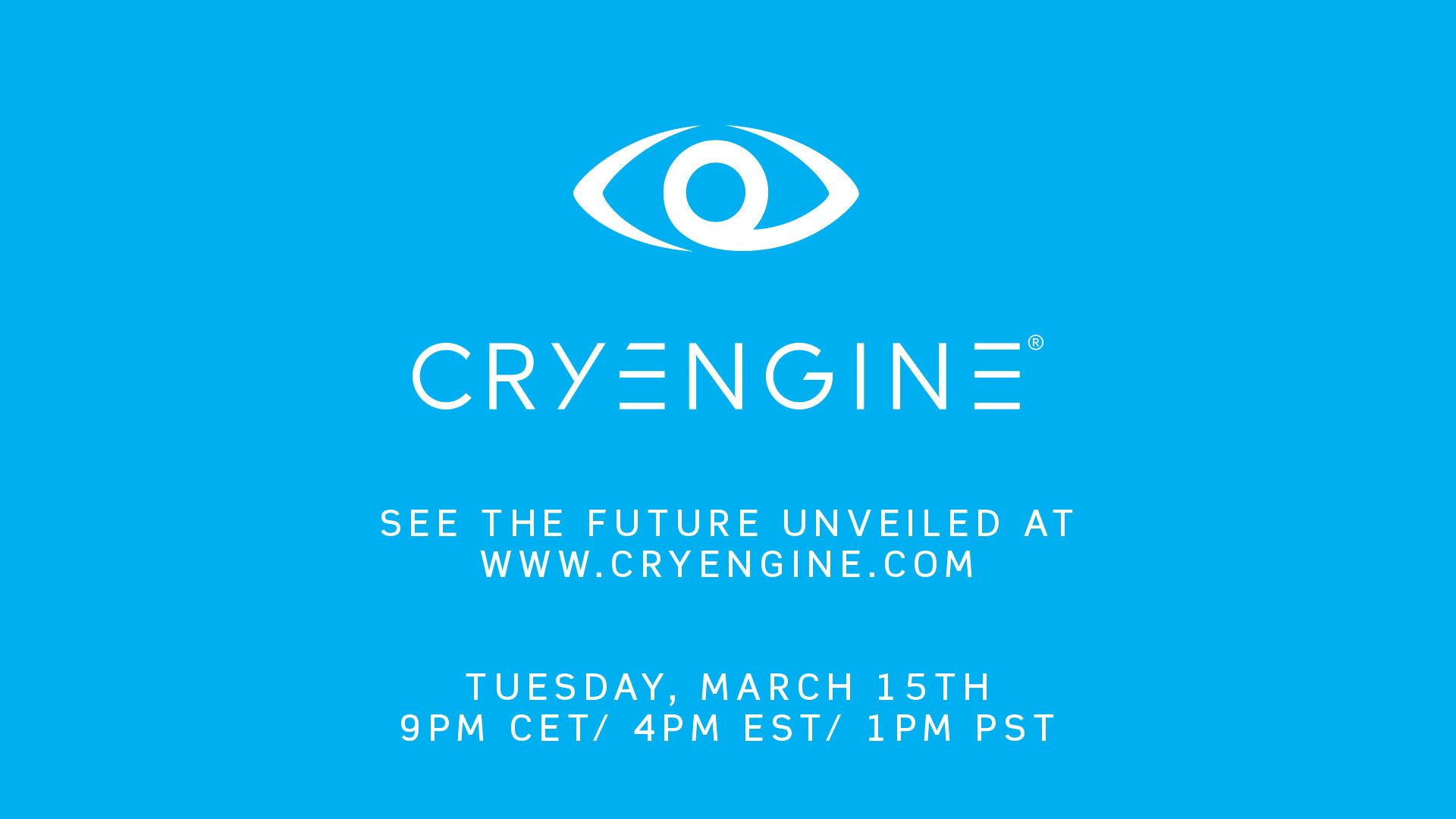 Next Tuesday, we unveil the future of CRYENGINE